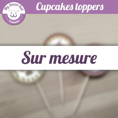 Cupcakes toppers création personnalisé, sur mesure