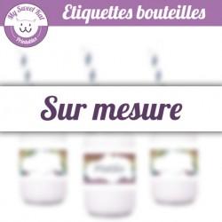 Etiquettes bouteilles sur mesure