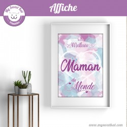 Affiche 'tu es la meilleure maman du monde'